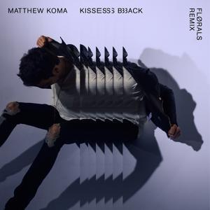 Kisses Back (FLØRALS Remix)