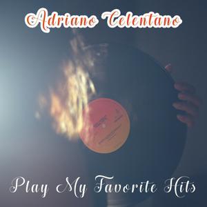Play My Favorite Hits