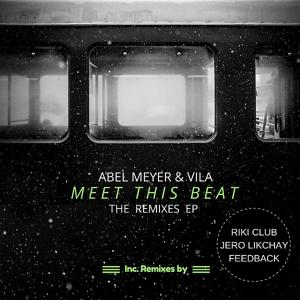 Meet This Beat - The Remixes EP