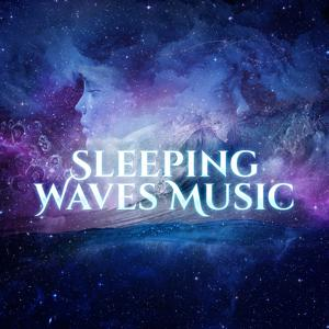 Sleeping Waves Music – Relaxation Music for Good Sleep, Cure Insomnia, Restful Sleep, Nature Sounds