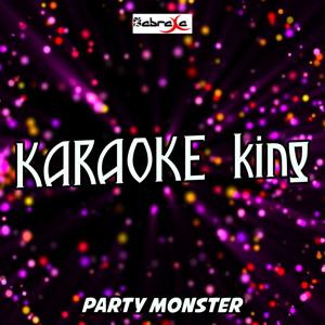 Party Monster (Karaoke Version) (Originally Performed by The Weeknd)