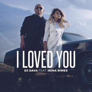 I Loved You (feat. Irina Rimes)