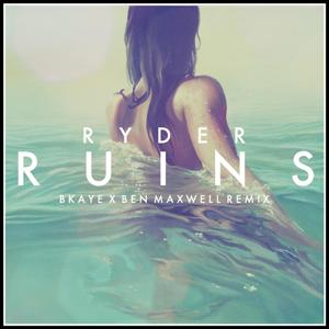 Ruins (Bkaye X Ben Maxwell Remix)