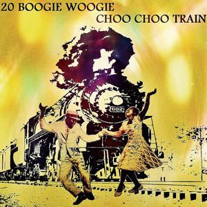 20 Boogie Woogie Choo Choo Train