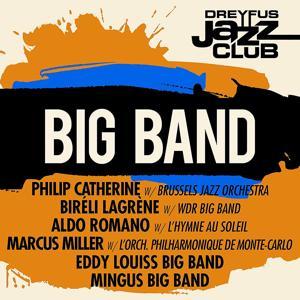 Dreyfus Jazz Club: Big Band
