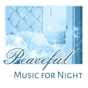 Peaceful Music for Night – Soft Sounds, Relaxing Music, Healing Waves, Sleep All Night