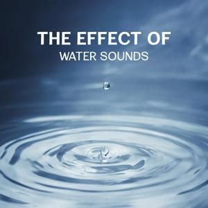 The Effect of Water Sounds - Music for Deep Contemplation, Healthy Training, Breathing Exercises & Reducing Stress