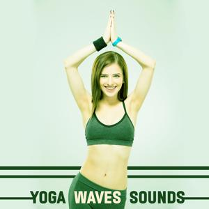 Yoga Waves Sounds – Relaxing with Ocean Waves, Yoga Music, Meditation, Silent Nature Music