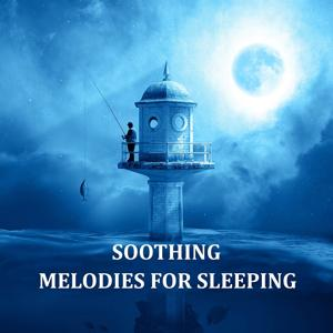 Soothing Melodies for Sleeping – Therapy Music for Meditation, Relaxation and Positive Thinking, Inside a Dream