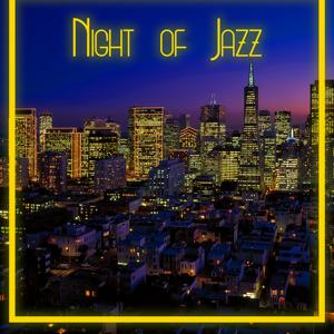 Night of Jazz: Relaxation and Music Lounge, Soft Jazz Atmosphere, Instrumental Music for Calm Mind