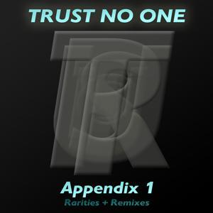 Appendix 1 (Rarities and Remixes)
