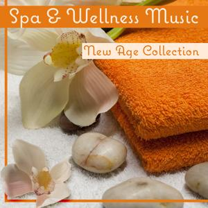 Spa & Wellness Music – New Age Collection: Pure Massage, Deep Relaxation, Sound Therapy & Stress Relief