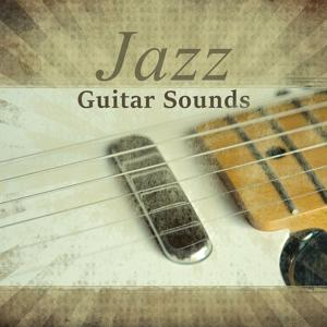 Jazz Guitar Sounds – Calm Acoustic Guitar Music, Guitar Jazz Relax, Modern Jazz, Soft Jazz