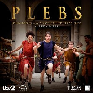 Plebs: John Jones & A Place Called Happiness