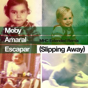 Escapar (Slipping Away) [feat. Amaral] [MHC Extended Remix]