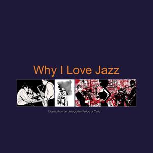 Why I Love Jazz