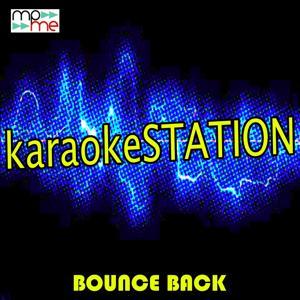 Bounce Back (Karaoke Version) (Originally Performed by Big Sean)