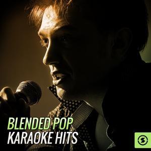 Blended Pop Karaoke Hits