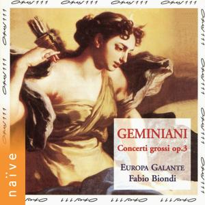 Geminiani: Concerti grossi, Op. 3