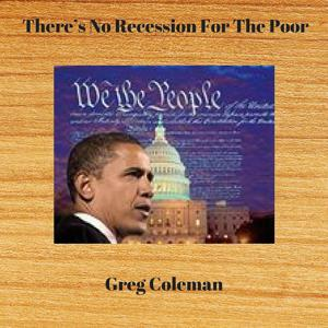 There's No Recession for the Poor