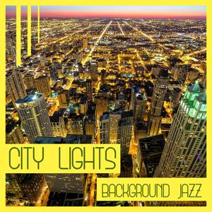 City Lights – Background Jazz: Evening Piano Bar & Dinner Party Music