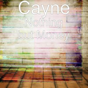 Nothing but Money