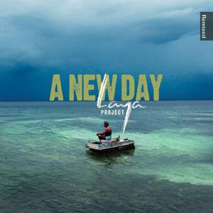A New Day (Laya Project Remixed)