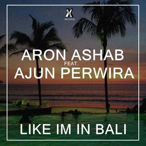 Like I'm in Bali