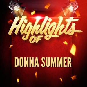 Highlights of Donna Summer