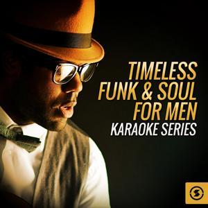 Timeless Funk & Soul for Men Karaoke Series