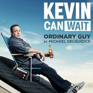 "Ordinary Guy (Main Theme from ""Kevin Can Wait"")"