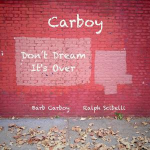 Don't Dream It's Over (feat. Barb Carboy & Ralph Scibelli)