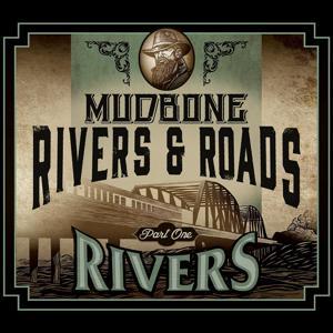 Rivers & Roads, Pt. 1 (Rivers)