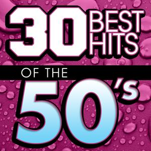30 Best Hits Of The 50s