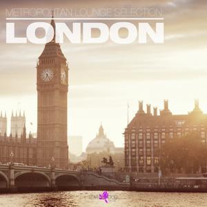 Metropolitan Lounge Selection: London