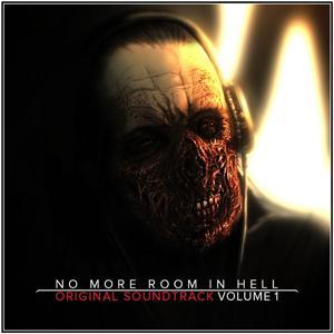 No More Room in Hell (Original Soundtrack, Vol. 1)