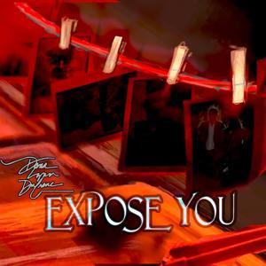 Expose You