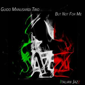But Not for Me - Italian Jazz