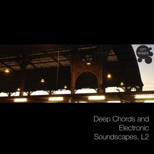 Deep Chords and Electronic Soundscapes, L2