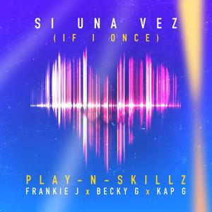 Si Una Vez ((If I Once)[Spanglish Version])