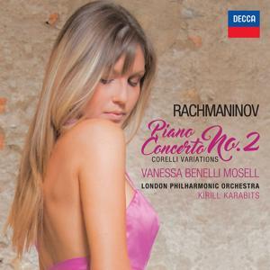 Rachmaninov: Piano Concerto No. 2 - Corelli Variations