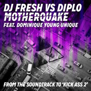 Motherquake (DJ Fresh vs. Diplo)