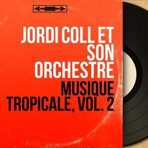 Musique tropicale, vol. 2