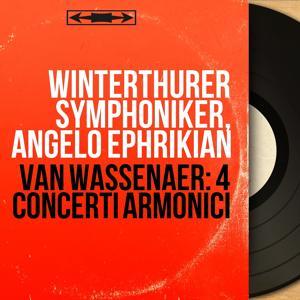 Van Wassenaer: 4 Concerti armonici