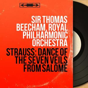 Strauss: Dance of the Seven Veils from Salome