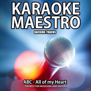 All of My Heart (Karaoke Version)