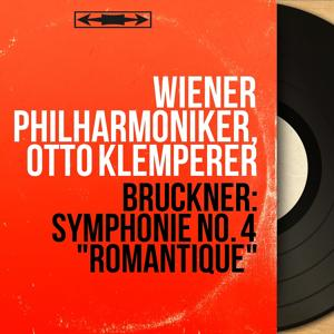 Bruckner: Symphonie No. 4