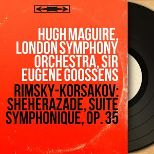 Rimsky-Korsakov: Shéhérazade, suite symphonique, Op. 35
