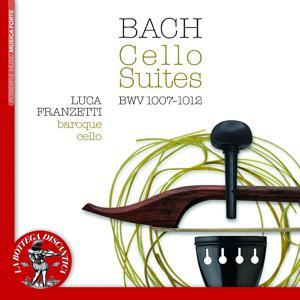 Bach: Cello Suites, BWV 1007 - 1012
