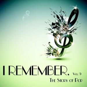 I Remember, Vol. 9 - The Story of Pop